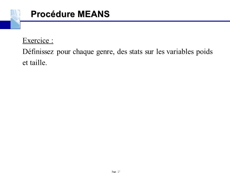 Procédure MEANS Exercice :