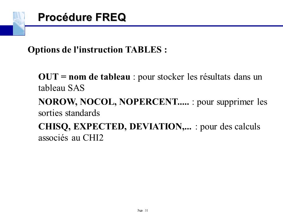 Procédure FREQ Options de l instruction TABLES :