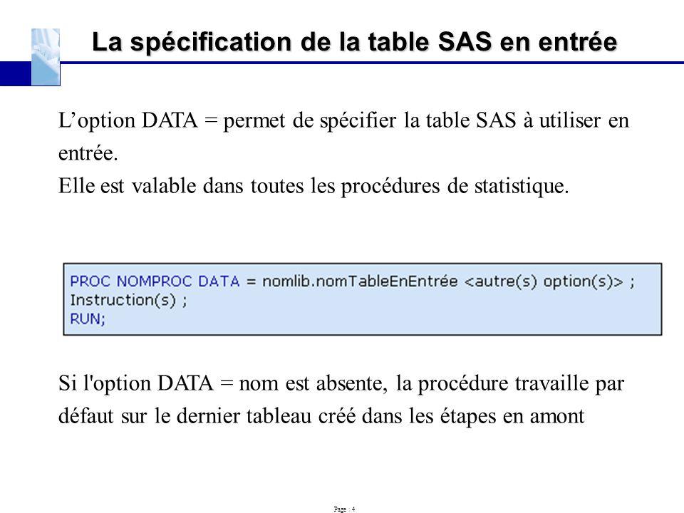 La spécification de la table SAS en entrée