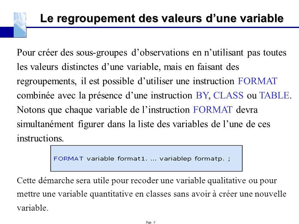Le regroupement des valeurs d'une variable