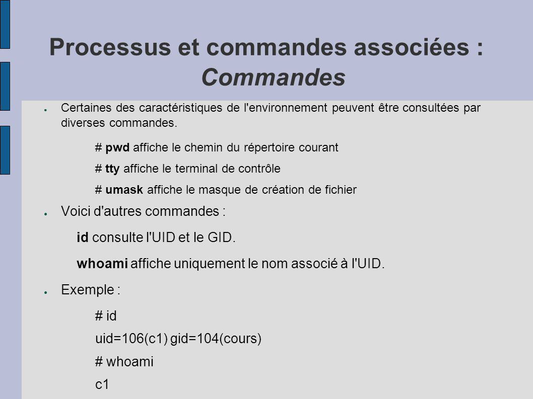 Processus et commandes associées : Commandes