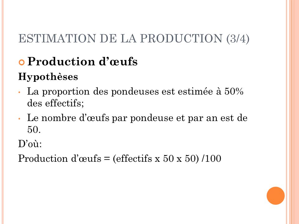 ESTIMATION DE LA PRODUCTION (3/4)