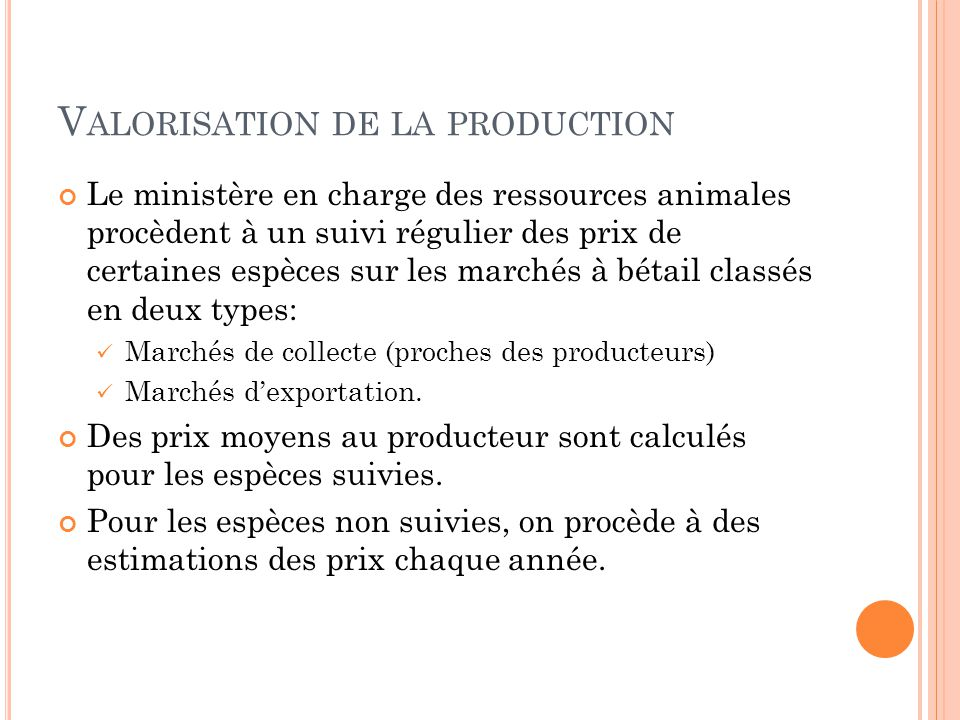 Valorisation de la production