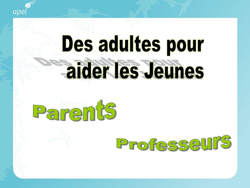 Des adultes pour aider les Jeunes Parents Professeurs