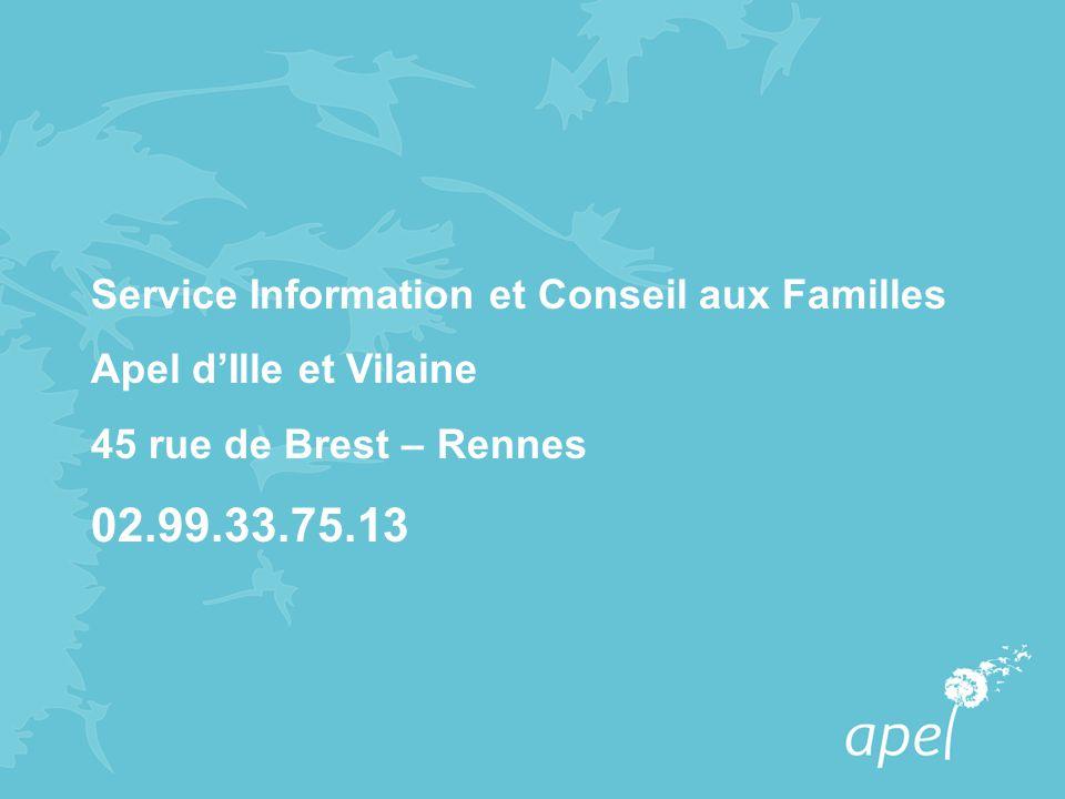 02.99.33.75.13 Service Information et Conseil aux Familles