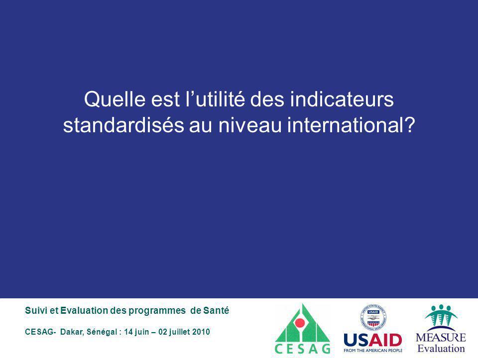 Quelle est l'utilité des indicateurs standardisés au niveau international