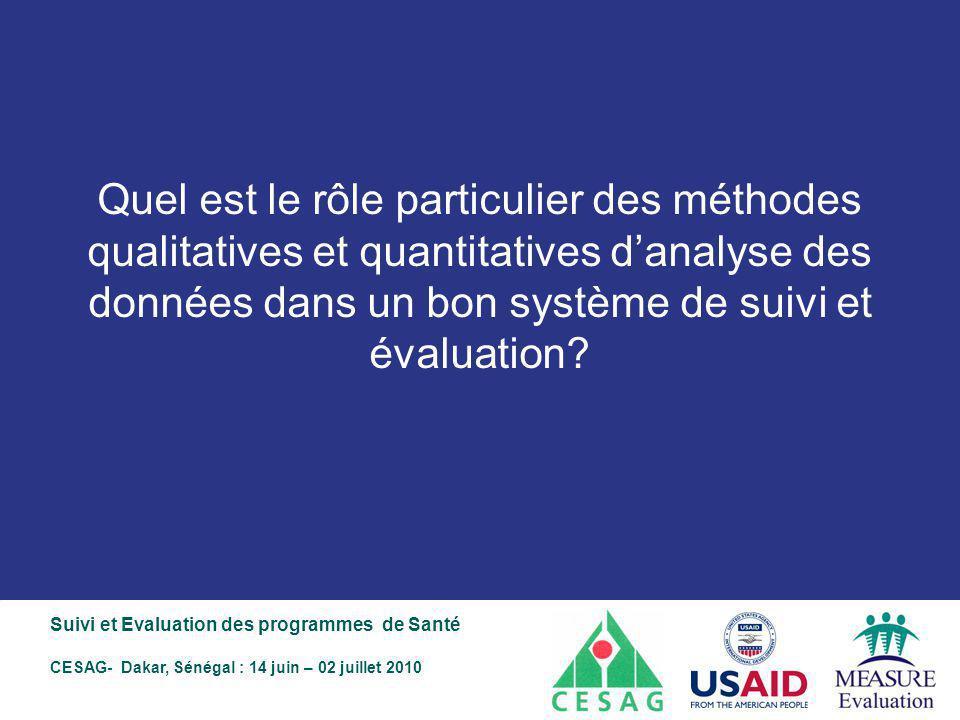 Quel est le rôle particulier des méthodes qualitatives et quantitatives d'analyse des données dans un bon système de suivi et évaluation