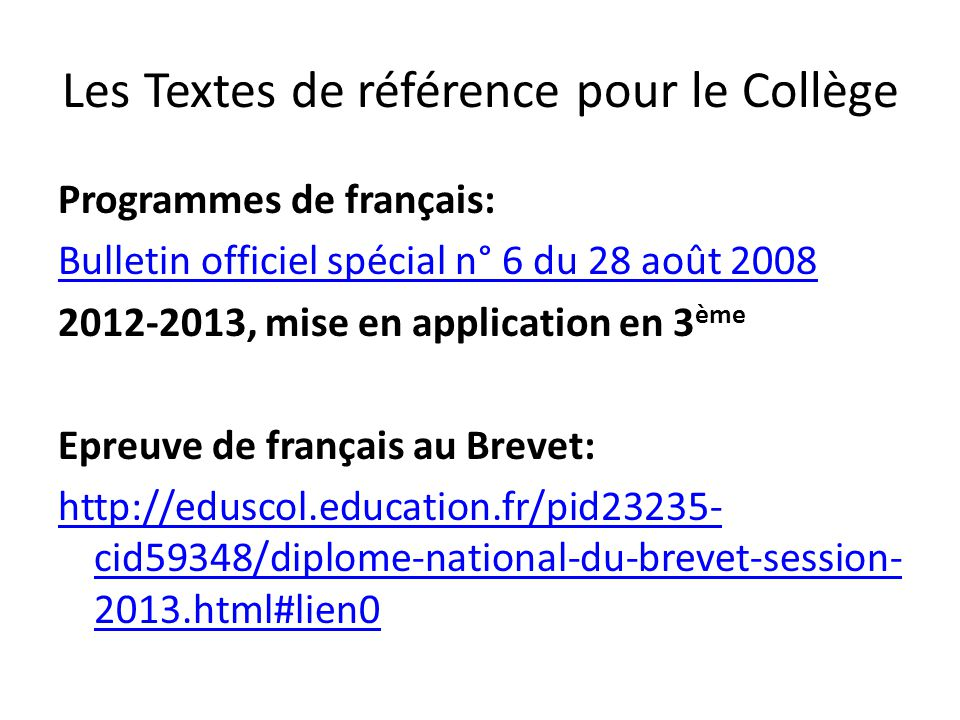 Les Textes de référence pour le Collège