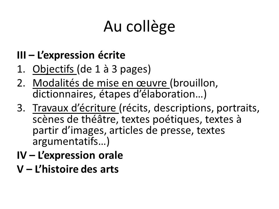 Au collège III – L'expression écrite Objectifs (de 1 à 3 pages)