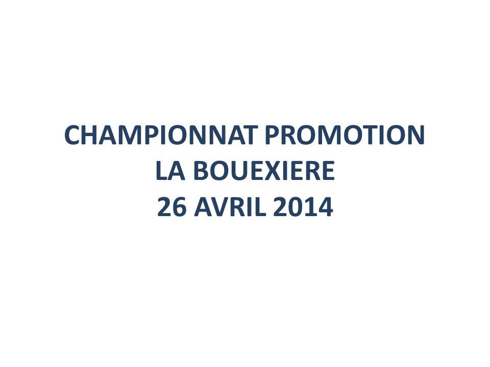 CHAMPIONNAT PROMOTION LA BOUEXIERE 26 AVRIL 2014