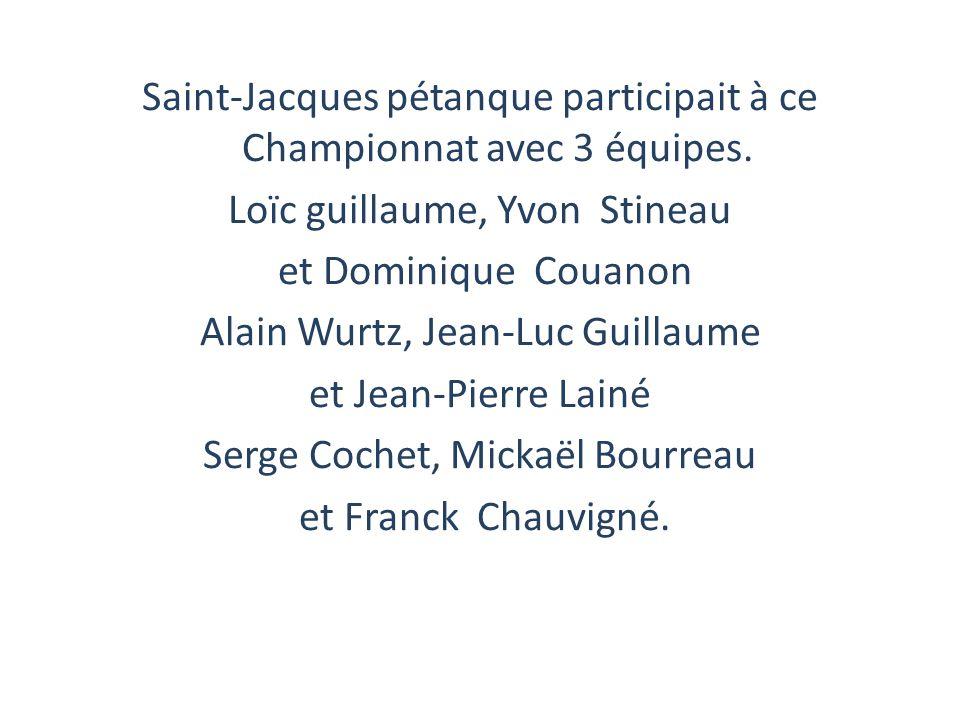 Saint-Jacques pétanque participait à ce Championnat avec 3 équipes