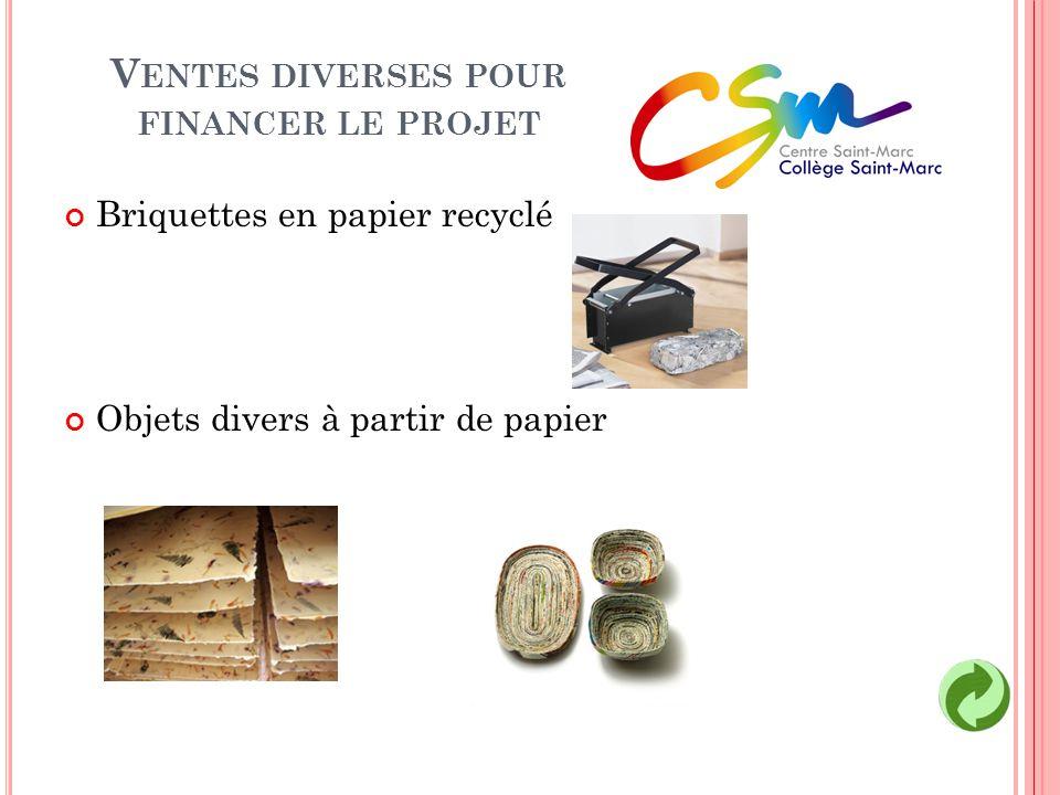 Ventes diverses pour financer le projet