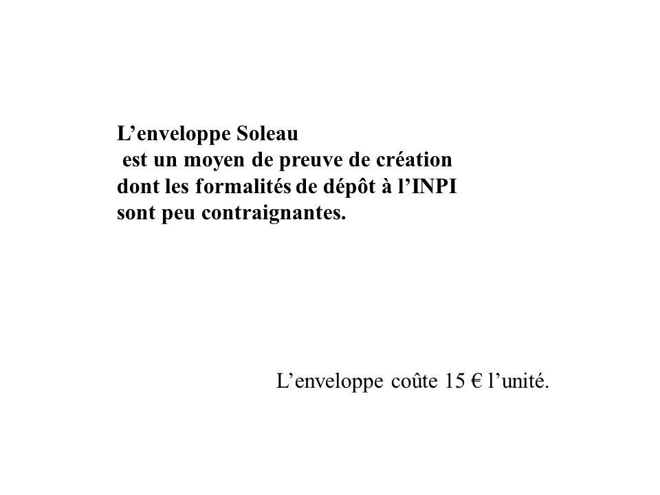 L'enveloppe Soleau est un moyen de preuve de création. dont les formalités de dépôt à l'INPI. sont peu contraignantes.