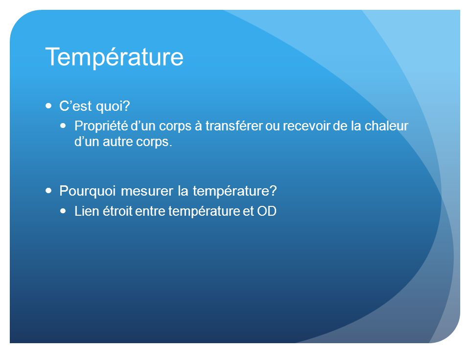 Température C'est quoi Pourquoi mesurer la température