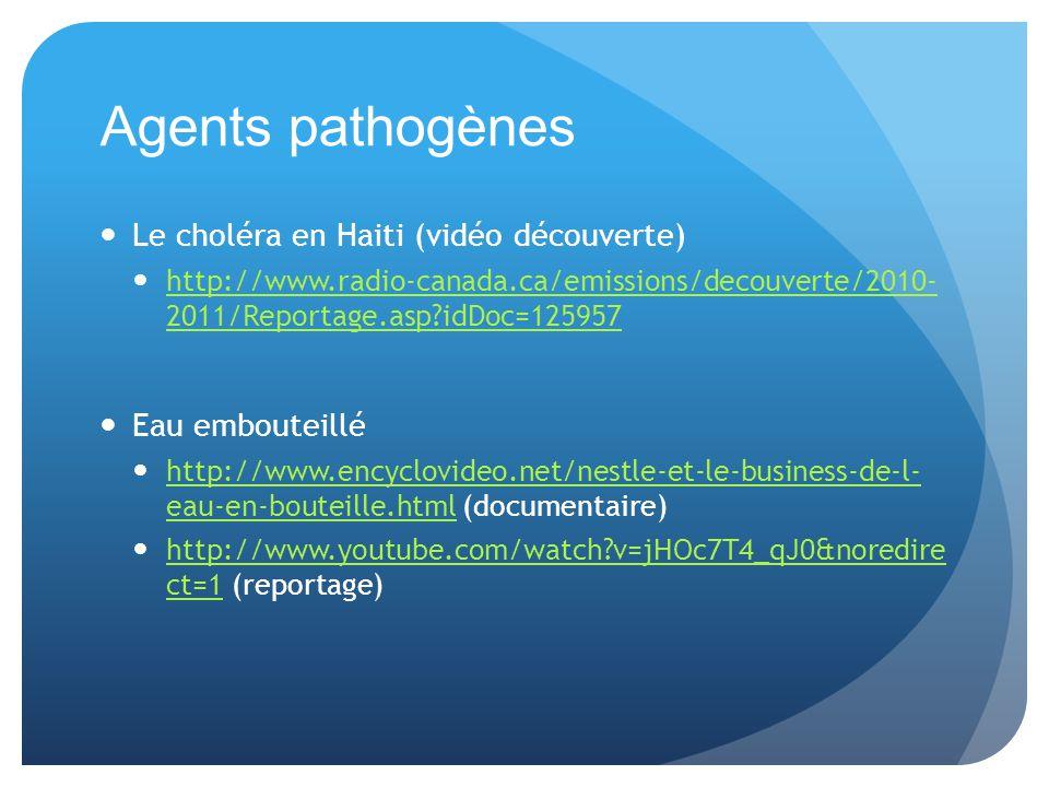 Agents pathogènes Le choléra en Haiti (vidéo découverte)