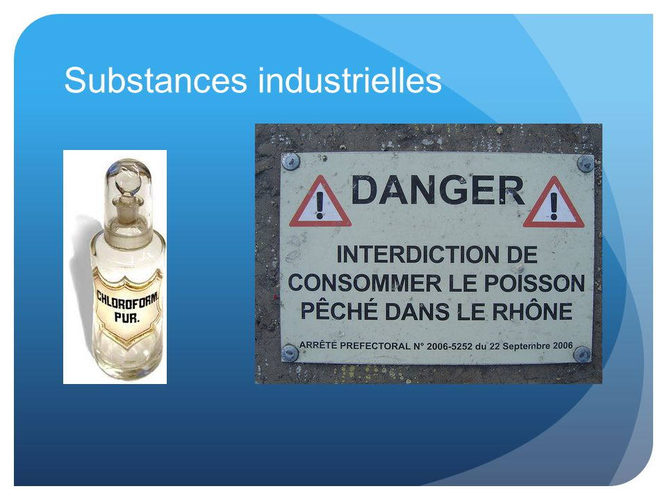 Substances industrielles