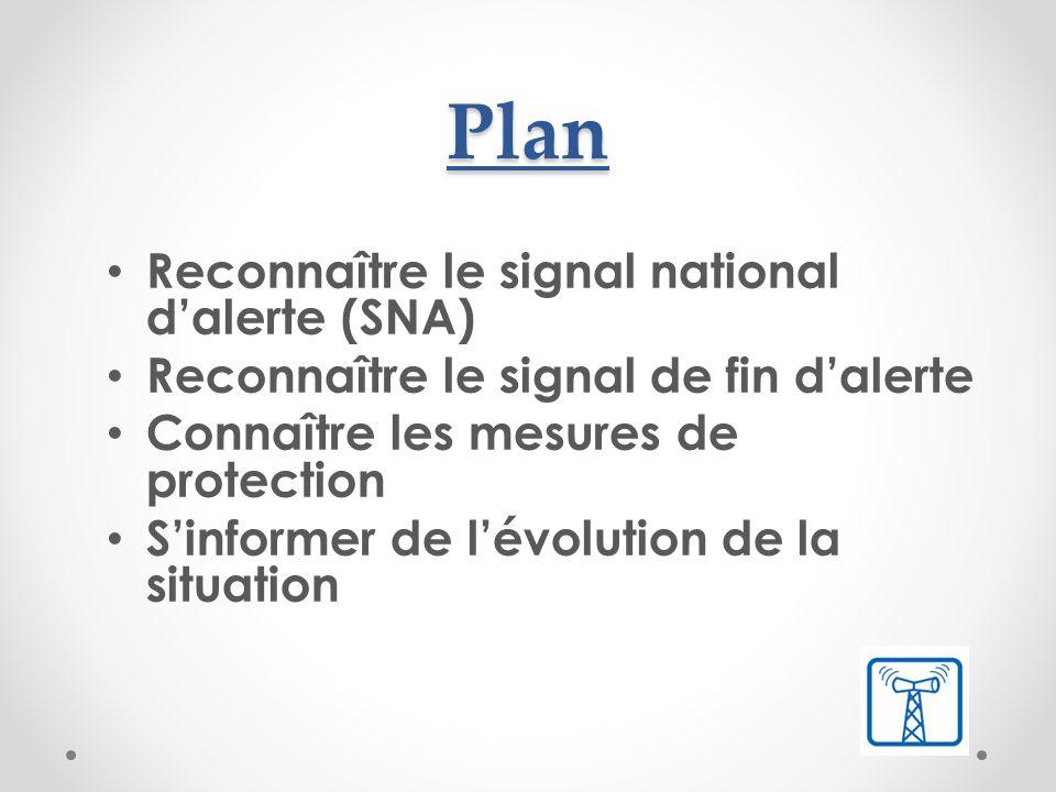 Plan Reconnaître le signal national d'alerte (SNA)