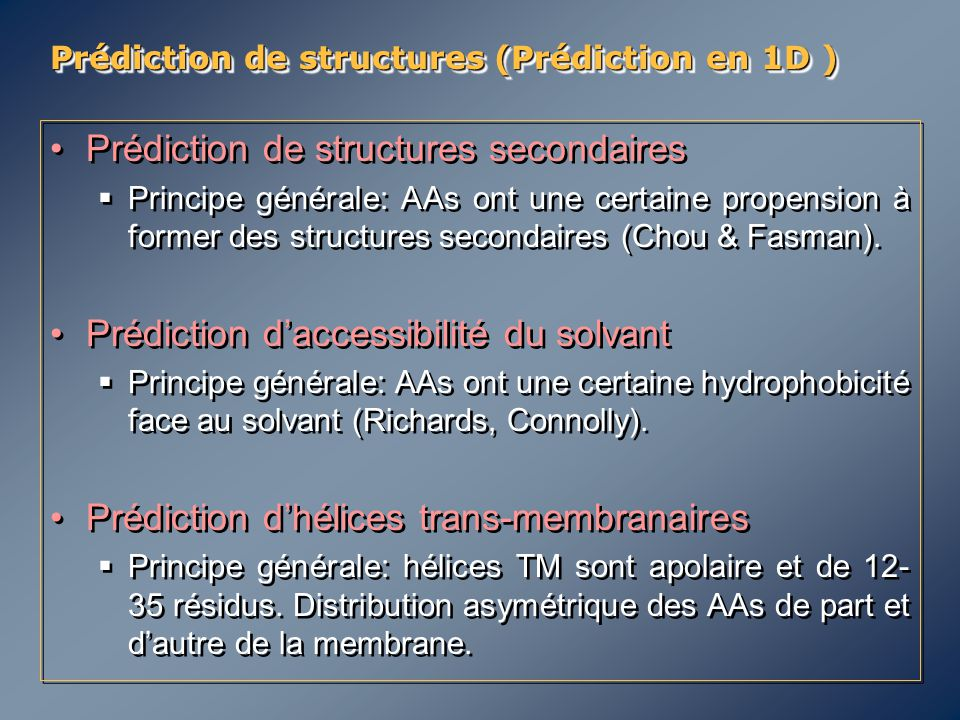 Prédiction de structures (Prédiction en 1D )