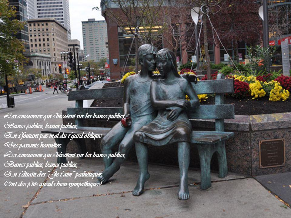 Les amoureux qui s bécotent sur les bancs publics,