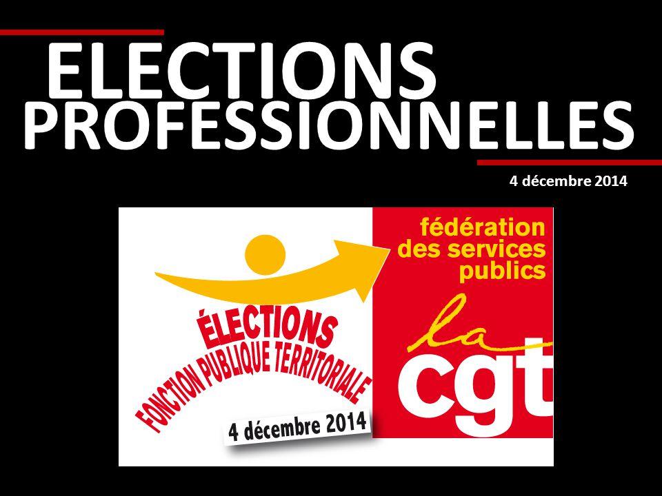 ELECTIONS PROFESSIONNELLES 4 décembre 2014
