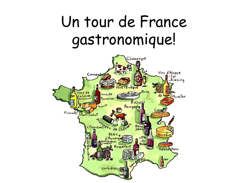 Un tour de France gastronomique!