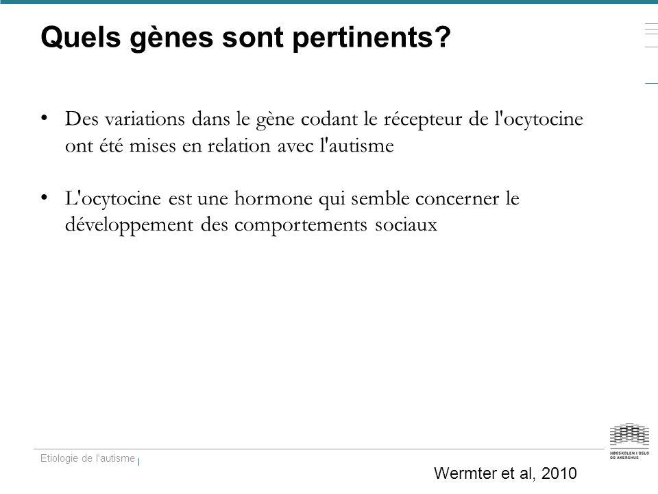 Quels gènes sont pertinents