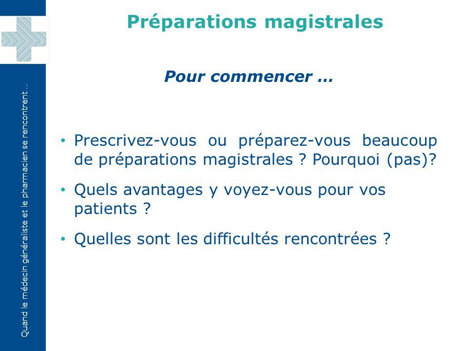 Préparations magistrales