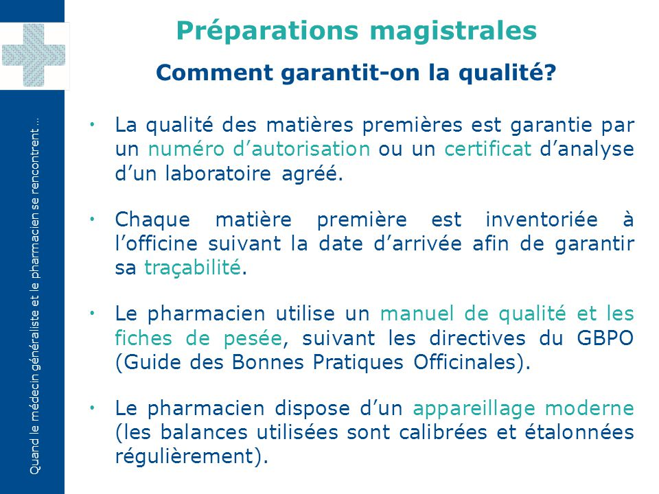 Préparations magistrales Comment garantit-on la qualité