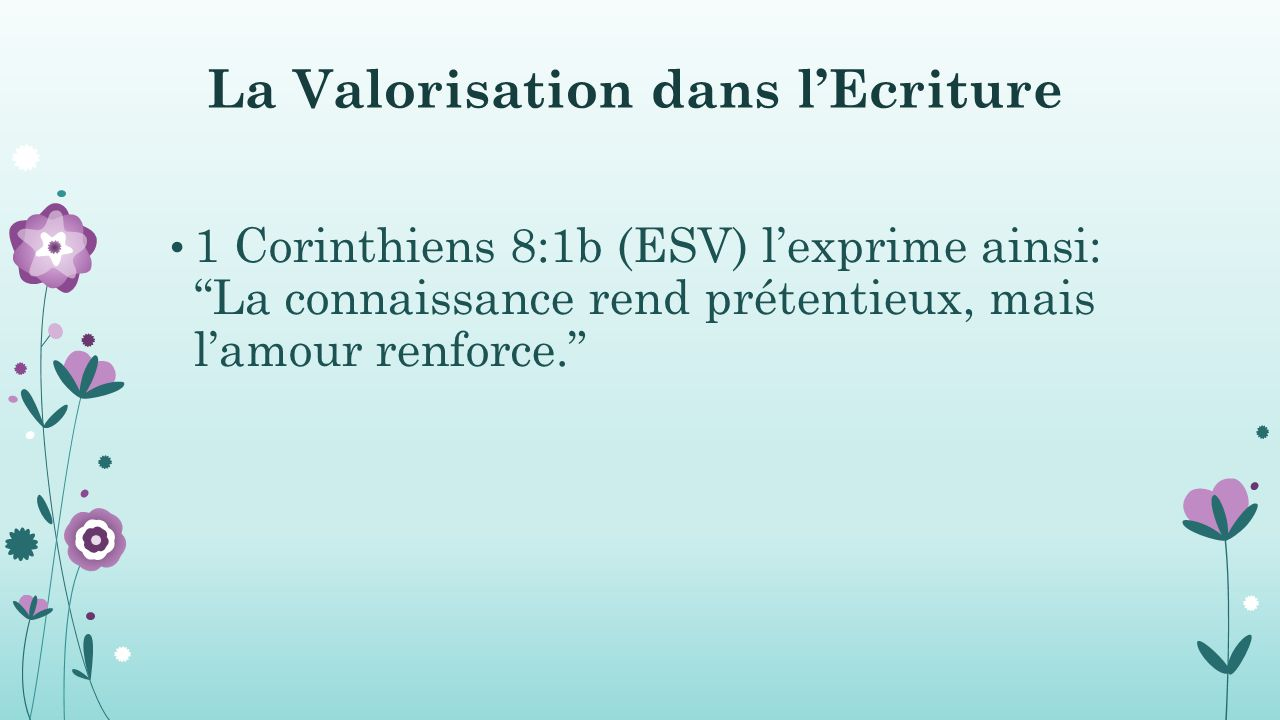 La Valorisation dans l'Ecriture