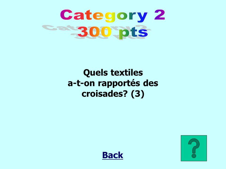 a-t-on rapportés des croisades (3)
