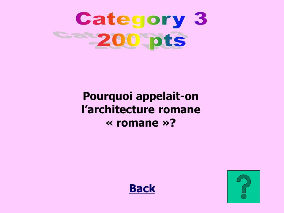 Pourquoi appelait-on l'architecture romane « romane »