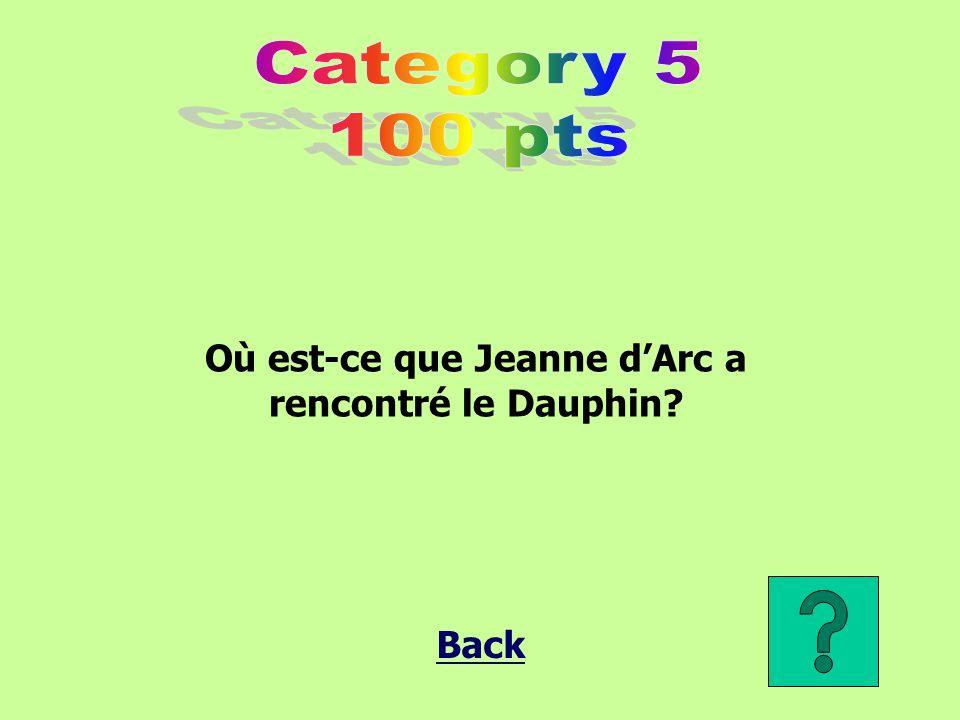 Où est-ce que Jeanne d'Arc a rencontré le Dauphin