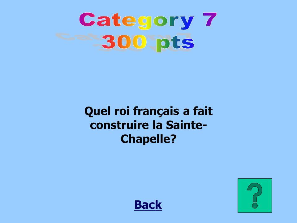 Quel roi français a fait construire la Sainte-Chapelle