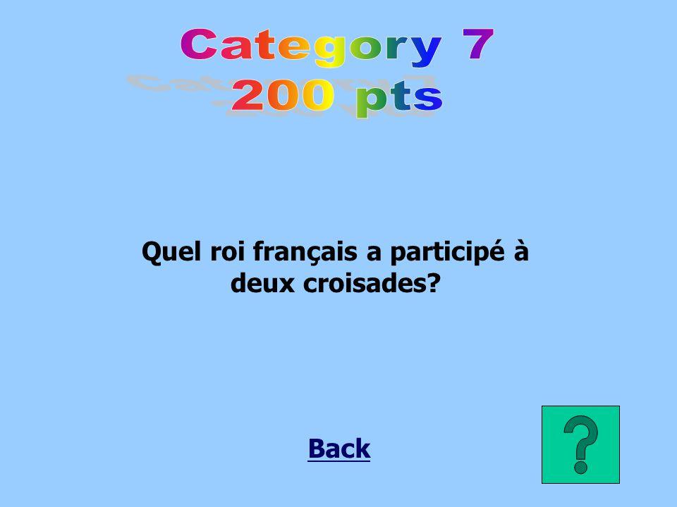 Quel roi français a participé à deux croisades