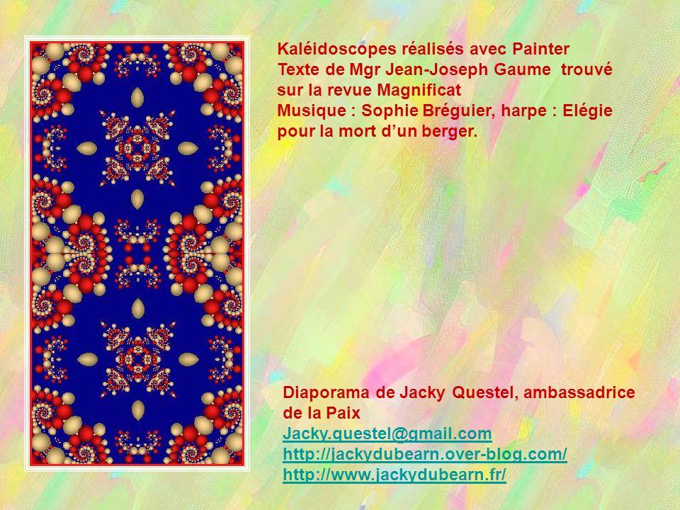 Kaléidoscopes réalisés avec Painter Texte de Mgr Jean-Joseph Gaume trouvé sur la revue Magnificat