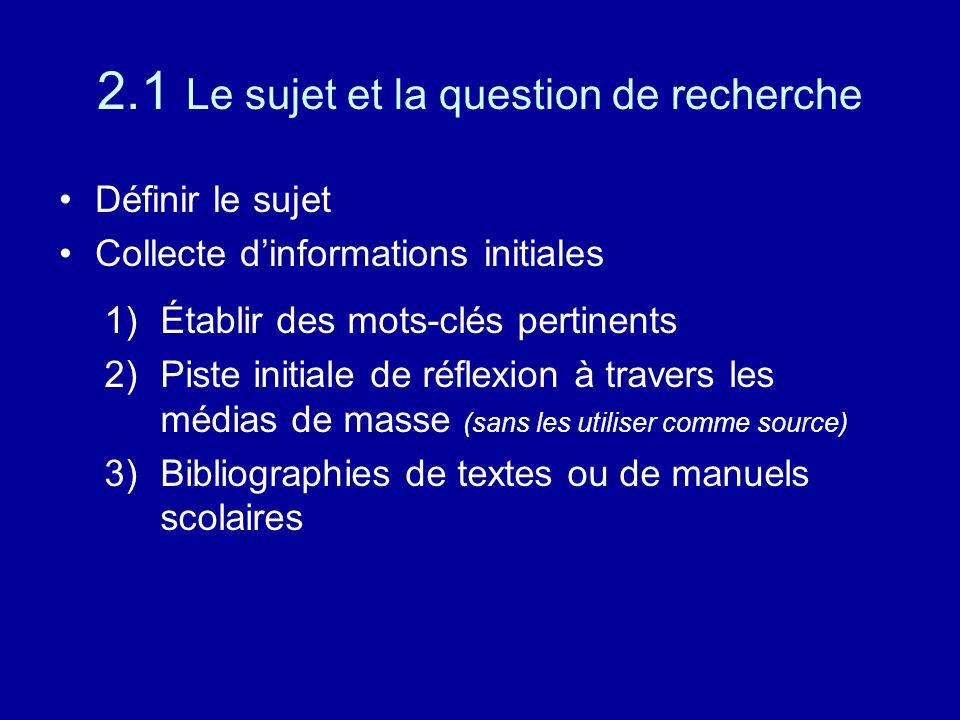 2.1 Le sujet et la question de recherche