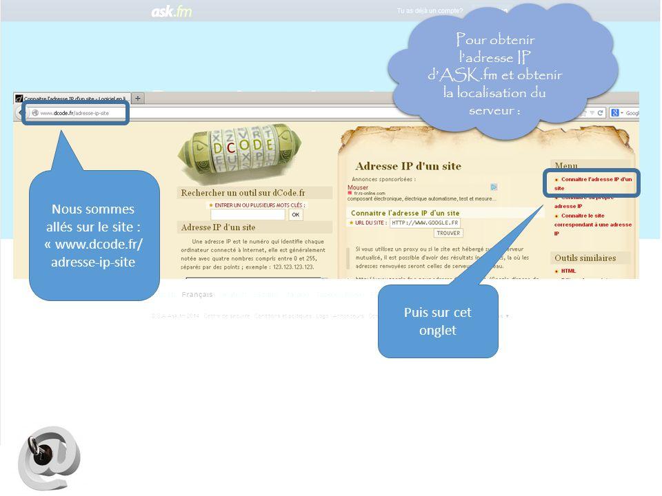 Nous sommes allés sur le site : « www.dcode.fr/adresse-ip-site