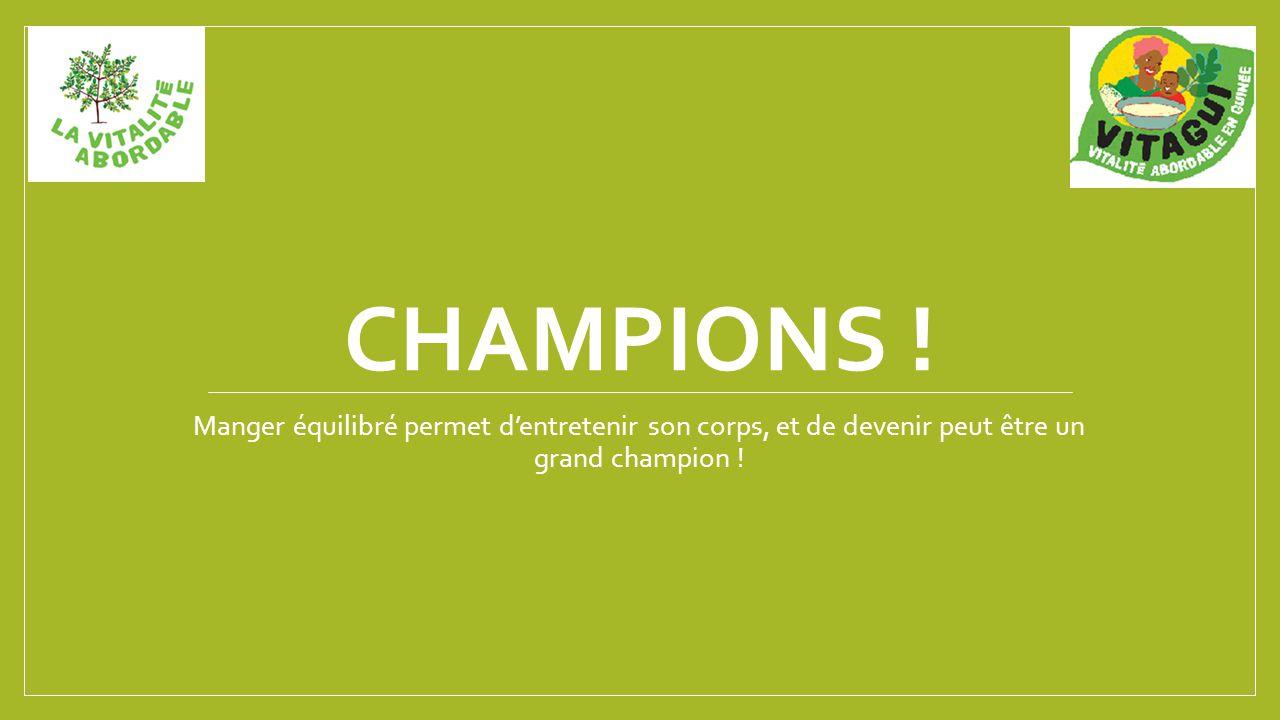 CHAMPIONS .