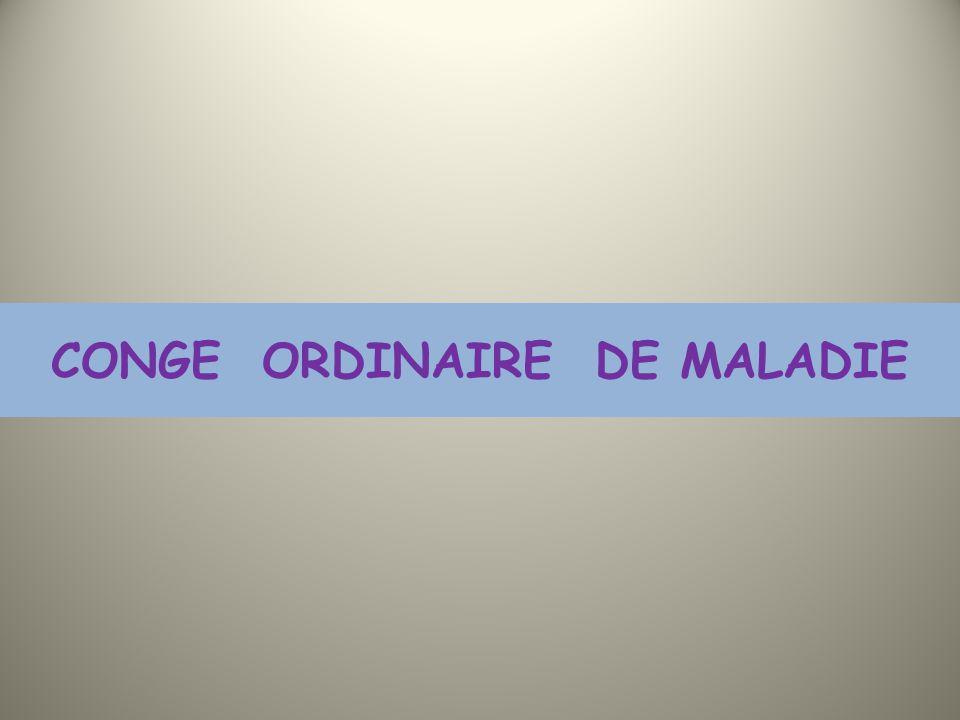 CONGE ORDINAIRE DE MALADIE