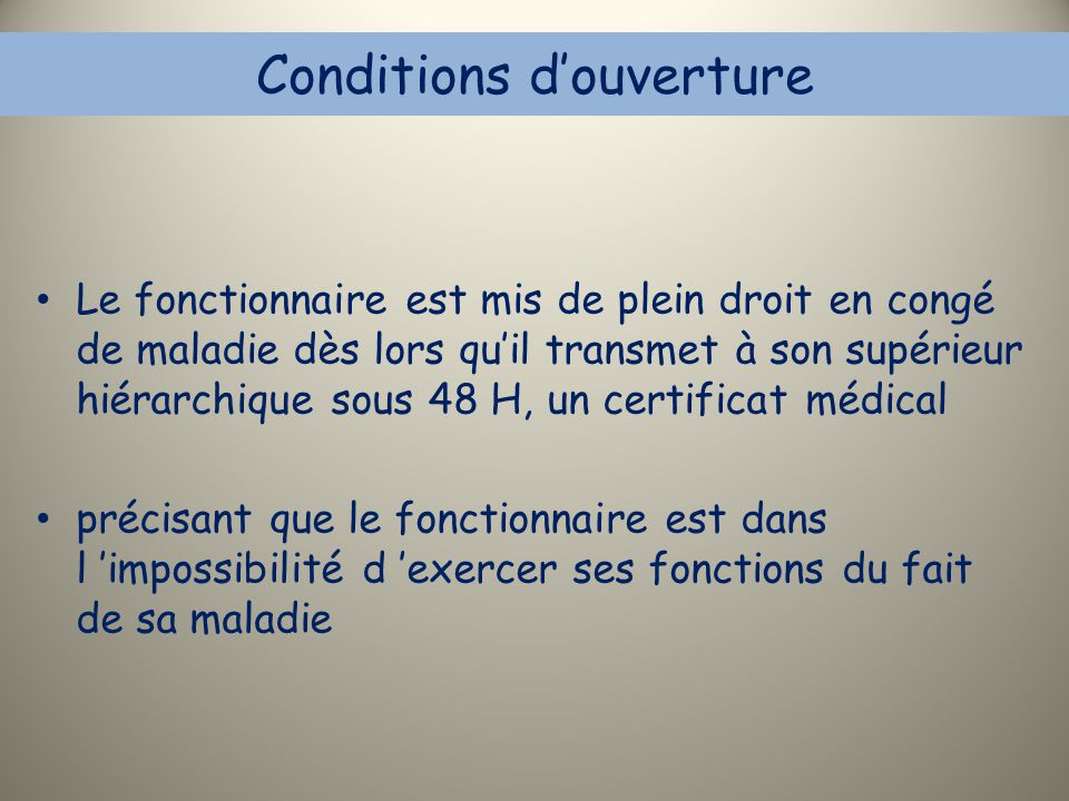 Conditions d'ouverture