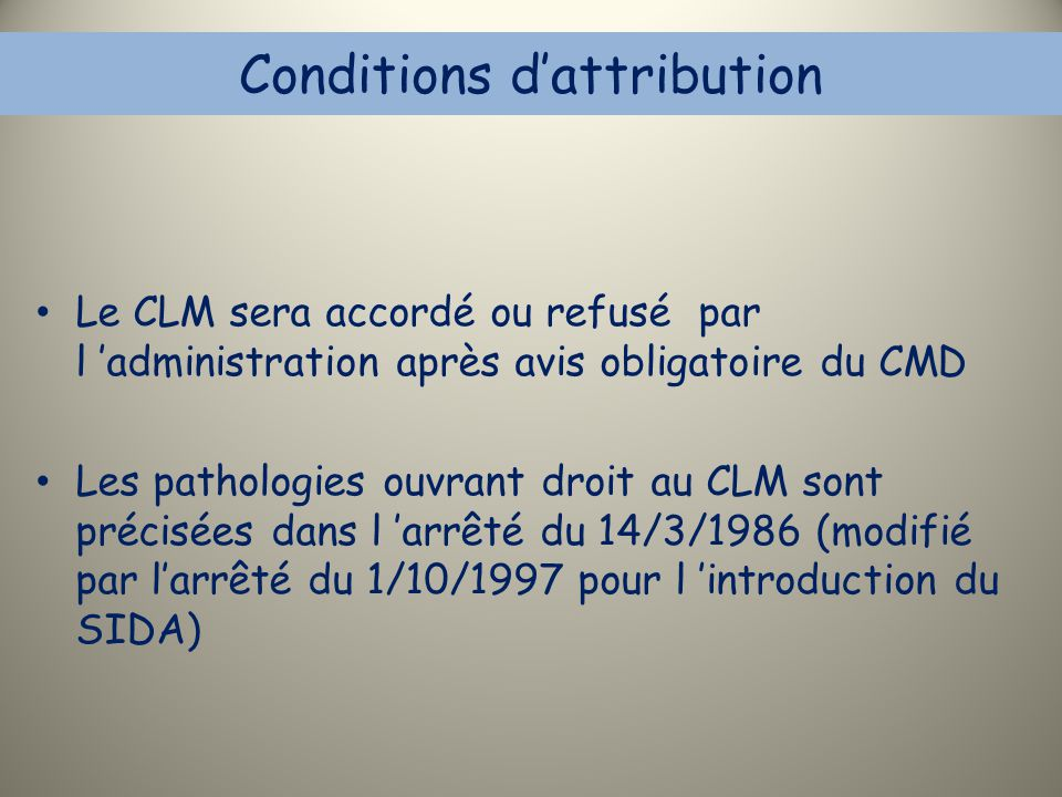 Conditions d'attribution