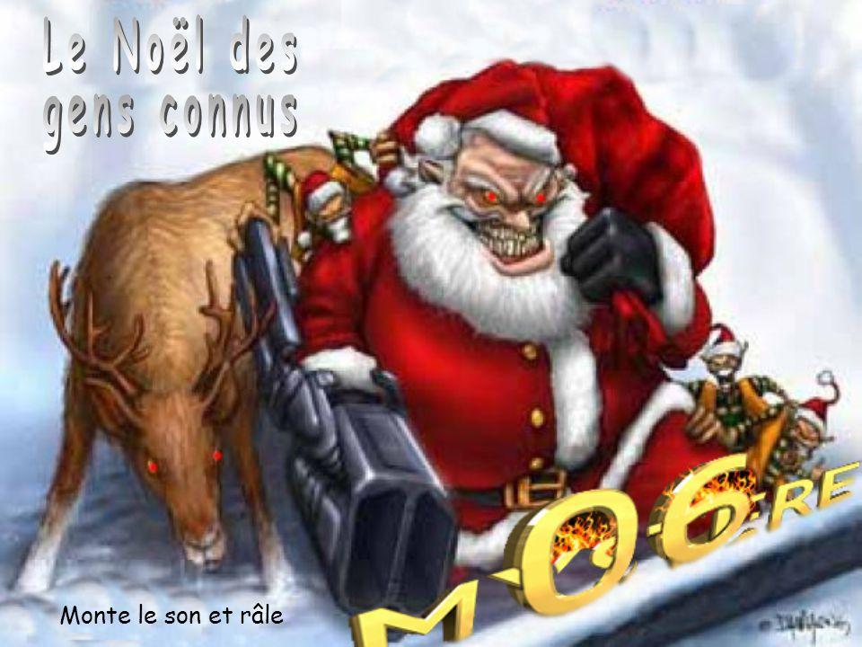 Le Noël des gens connus Monte le son et râle