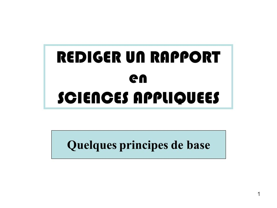 REDIGER UN RAPPORT en SCIENCES APPLIQUEES
