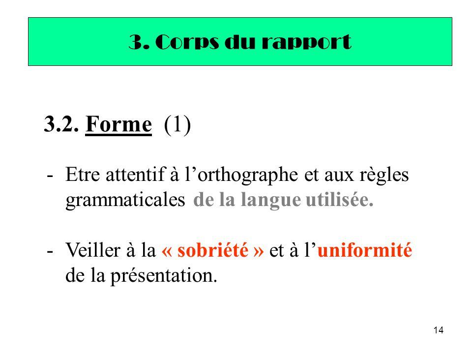 3.2. Forme (1) 3. Corps du rapport