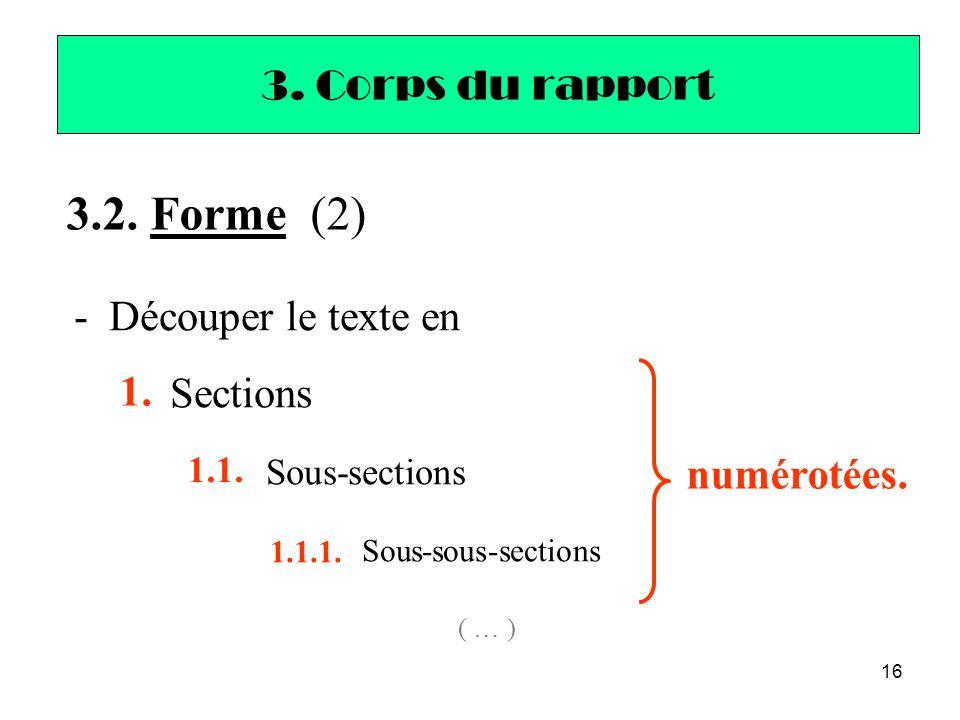 3.2. Forme (2) 3. Corps du rapport - Découper le texte en Sections