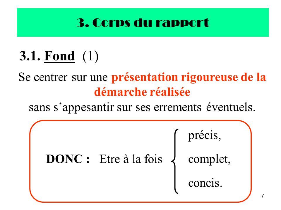3.1. Fond (1) 3. Corps du rapport