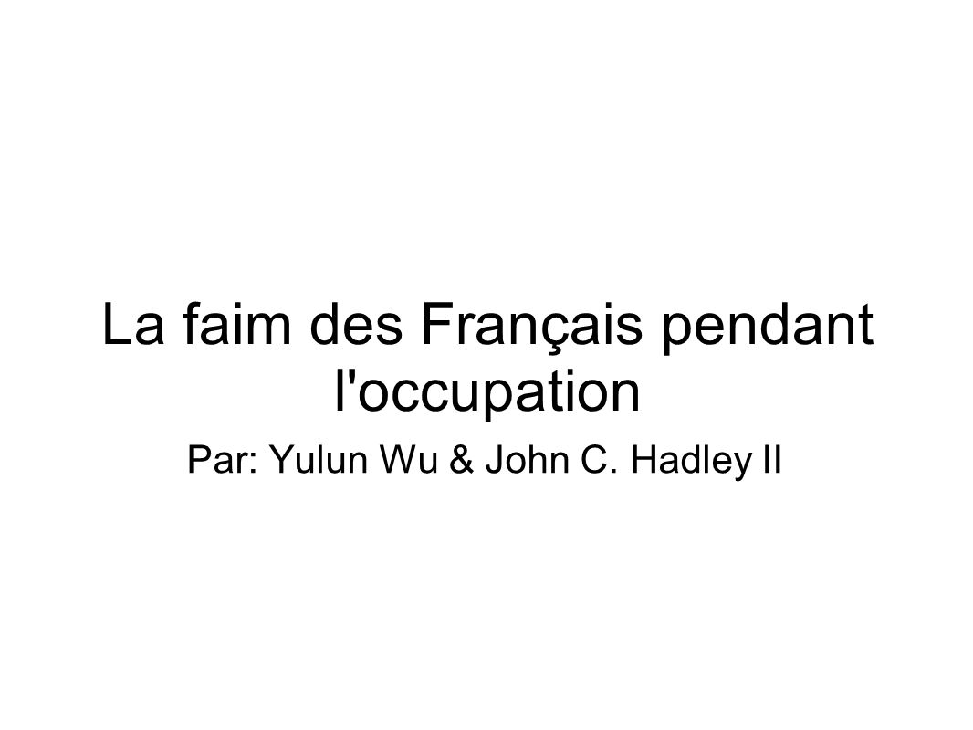La faim des Français pendant l occupation