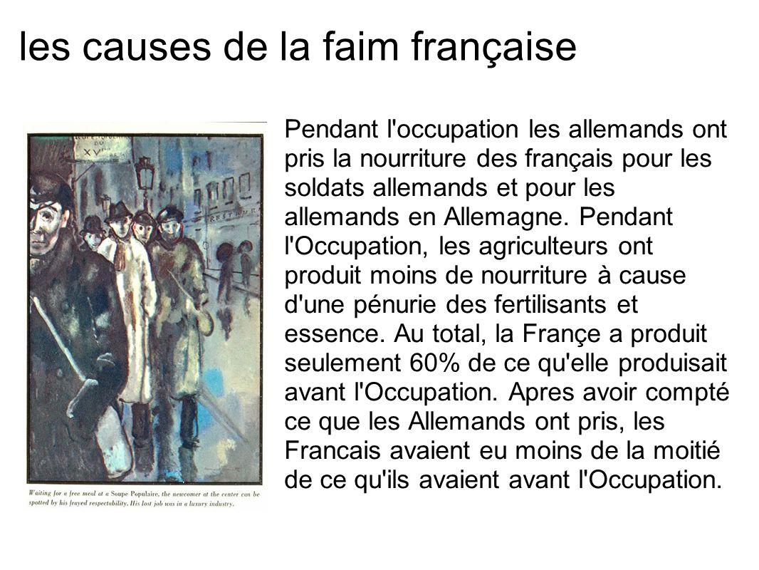 les causes de la faim française