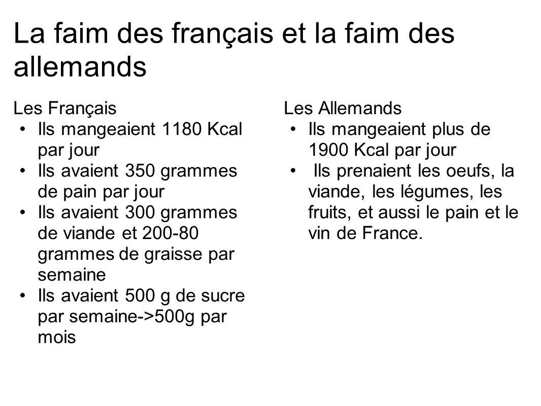 La faim des français et la faim des allemands