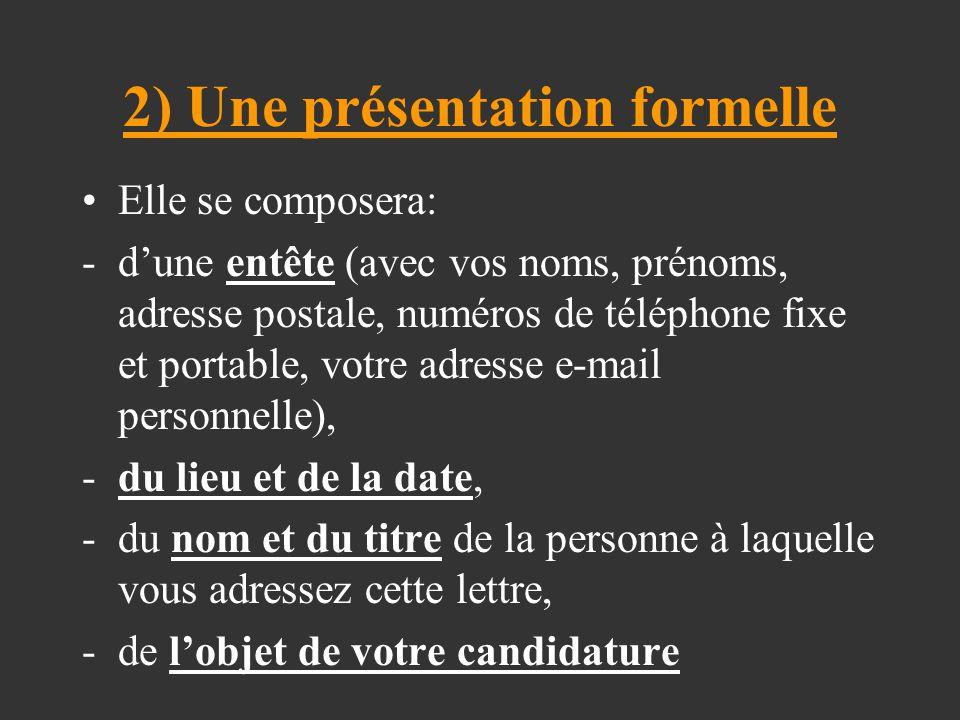 2) Une présentation formelle
